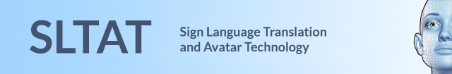 SLTAT Sign Language Translation and Avatar Technology